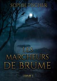 Cover Les Marcheurs de Brume