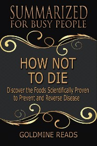 Cover How Not to Die - Summarized for Busy People