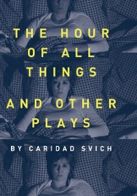 Cover Hour of All Things and Other Plays