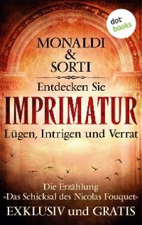 Cover Entdecken Sie die Welt der IMPRIMATUR: Lügen, Intrigen, Verrat
