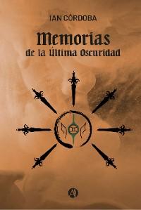 Cover Memorias de la Última Oscuridad