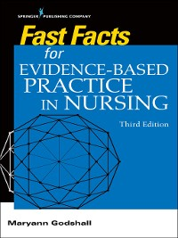 Cover Fast Facts for Evidence-Based Practice in Nursing