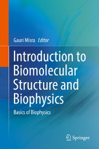 Cover Introduction to Biomolecular Structure and Biophysics