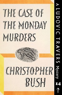 Cover The Case of the Monday Murders