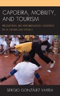 Cover Capoeira, Mobility, and Tourism