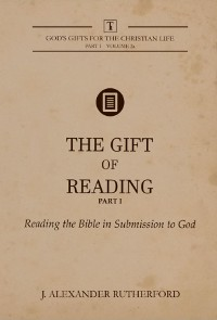 Cover The Gift of Reading -  Part 1