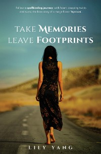Cover Take memories, leave footprints