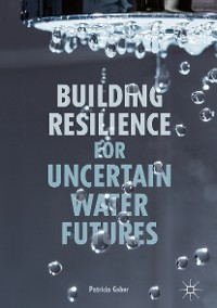Cover Building Resilience for Uncertain Water Futures