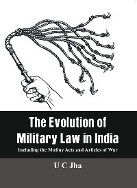 Cover The Evolution of Military Law in India