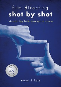 Cover Film Directing: Shot by Shot - 25th Anniversary Edition