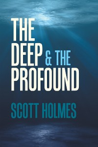 Cover The Deep & the Profound