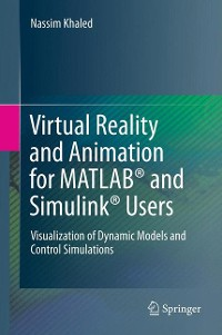 Cover Virtual Reality and Animation for MATLAB® and Simulink® Users