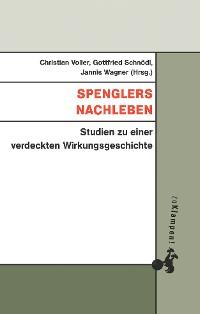 Cover Spenglers Nachleben