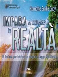 Cover Impara a creare la realtà