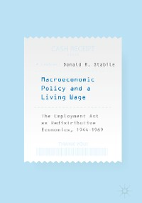 Cover Macroeconomic Policy and a Living Wage