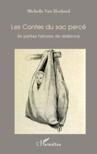 Cover Les contes du sac perce - six petites histoires de resilienc