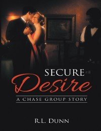 Cover Secure Desire: A Chase Group Story