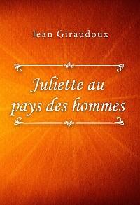 Cover Juliette au pays des hommes