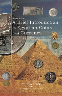 Cover A Brief Introduction to Egyptian Coins and Currency
