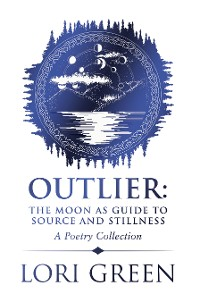 Cover Outlier: the Moon as Guide to Source and Stillness