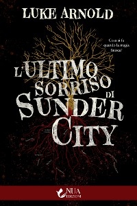 Cover L'ultimo sorriso di Sunder City