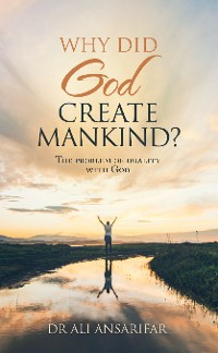 Cover Why Did God Create Mankind?