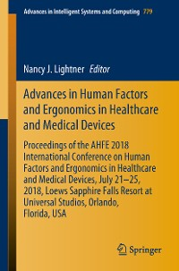 Cover Advances in Human Factors and Ergonomics in Healthcare and Medical Devices
