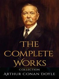 Cover Arthur Conan Doyle: The Complete Works