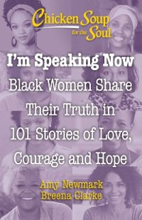 Cover Chicken Soup for the Soul: I'm Speaking Now