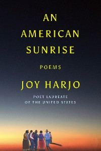 Cover An American Sunrise: Poems
