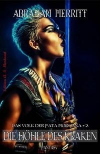 Cover Das Volk der Fata Morgana #2: Die Höhle des Kraken
