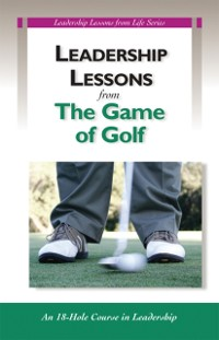 Cover Leadership Lessons from Golf