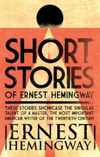 Cover Short Stories of Ernest Hemingway
