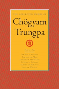 Cover Collected Works of Chogyam Trungpa: Volume 2