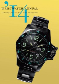 Cover Wristwatch Annual 2014: The Catalog of Producers, Prices, Models, and Specifications