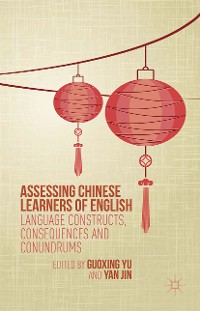 Cover Assessing Chinese Learners of English