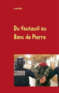 Cover Du fauteuil au Banc de Pierre