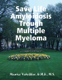 Cover Save Life Amyloidosis Trough Multiple Myeloma
