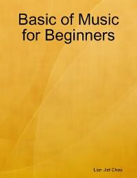 Cover Basic of Music for Beginners