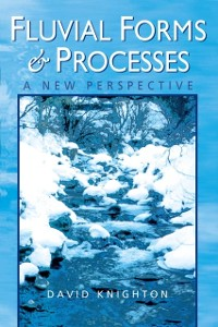 Cover Fluvial Forms and Processes