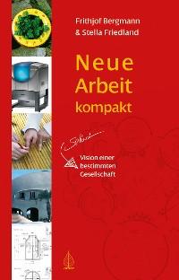 Cover Neue Arbeit kompakt