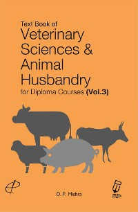 Cover Text Book Of Veterinary Sciences And Animal Husbandry (For Diploma Courses)  Vol. III