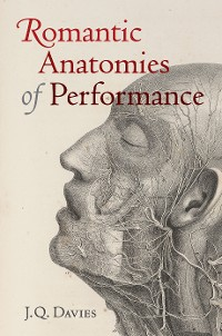 Cover Romantic Anatomies of Performance