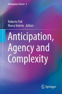 Cover Anticipation, Agency and Complexity