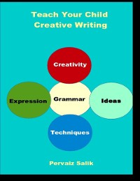 Cover Teach Your Child Creative Writing