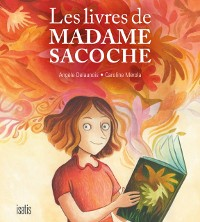 Cover Les livres de Madame Sacoche