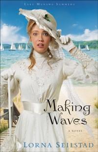 Cover Making Waves (Lake Manawa Summers Book #1)