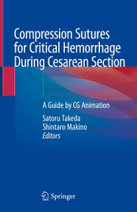Cover Compression Sutures for Critical Hemorrhage During Cesarean Section