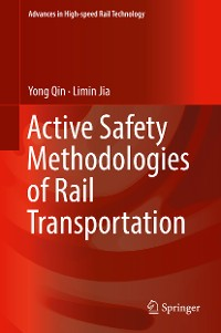 Cover Active Safety Methodologies of Rail Transportation