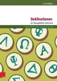 Cover Deklinationen: Ein Übungsheft für Griechisch